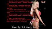 [39min] Bзривяващ Dirty House Mix By D. J. Vanny Boy ™