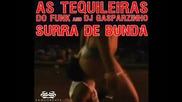 As Tequileiras do Funk and Dj Gasparzinho - Surra de Bunda (gregor Salto Remix)