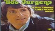 Udo Jurgens-- A mes amours a mes beaux jours 1975