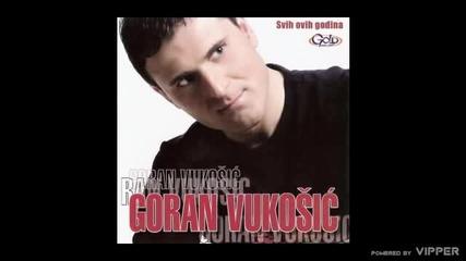 Goran Vukosic - Mala bez morala - (Audio 2008)
