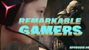 Remarkable Gamers: The Girl Legionnaire