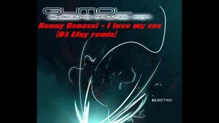 Benny Benassi - I love my sex (DJ Elay remix)