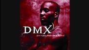 Dmx - Intro (it's Dark Hell Is Hot)