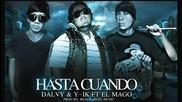 (2012) Dalvy Y-ik Ft. El Mago - Hasta Cuando