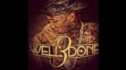 Tyga - Wish (well done 3 mixtape)