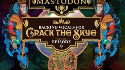 Mastodon - Webclip #9 - Backing Vocals (Оfficial video)