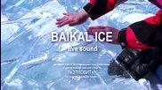 Перкусионисти свирят върху замръзналото езеро Байкал