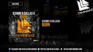 Kshmr & Dallask - Burn ( Original Mix )