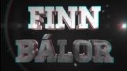 Finn Balor Custom Titantron Entrance Video 2015