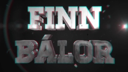 Finn Balor Custom Titantron Entrance Video 2015