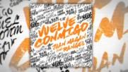 Juan Magan ft. Rangel - Vuelve Conmigo