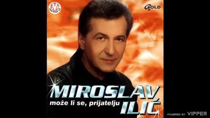Miroslav Ilic - Zar ne vidis moja rano - (Audio 2002)
