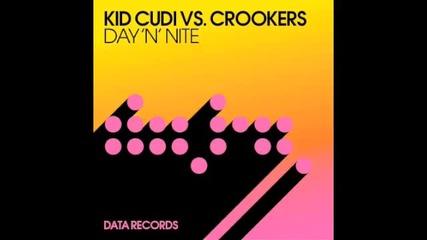 Kid Cudi Vs Crookers - Day N Nite (tc Remix)