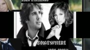 Barbra Streisand with Josh Groban _somewhere_