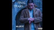 Majestic - Final Years [audio]