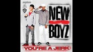 New Boyz - You'e A Jerk (official music)