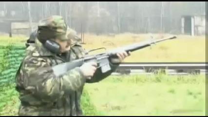 Калашник или М 16 :)
