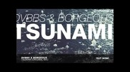 / 2013 / Dvbbs Borgeous - Tsunami (original Mix)