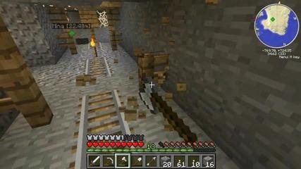 Minecraft Оцеляване на 1.6.2 - Епизод 15 - Изоставена Мина