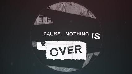 * Превод * Sunrise Avenue - Nothing Is Over