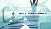 Space Rockerz _ Ellie Lawson - Under The Same Sky (rib Remix) Best of Chill Out Trance