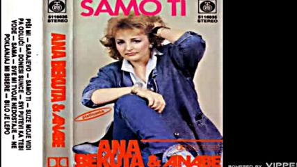 Ana Bekuta - Suze moje vidi pa odluci - Audio 1987