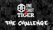 ONE SHOT- THE CHALLENGE