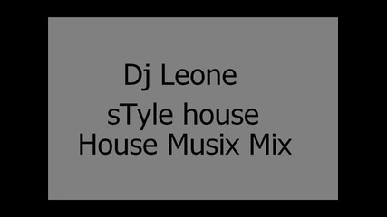 Dj Only Style House Mix