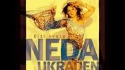Neda Ukraden- Bilo Pa Proslo 2012