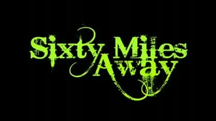 Sixty Miles Away - Session Vol. 2 [short]