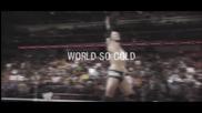 Wwe - World So Cold | Mv