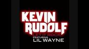 Kevin Rudolf ft Lil Wayne - Let it rock