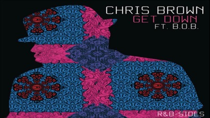 Chris Brown ft. B.o.b, T-pain - Get Down