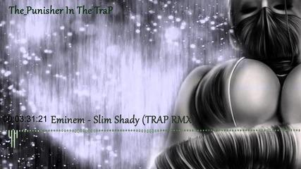 Страхотен Бас * Eminem - Slim Shady Remix * Trap & Bass * 2014