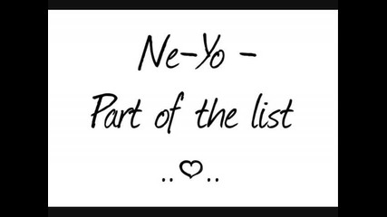 Ne - Yo - Part of the list with lyrics