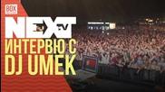 NEXTTV 037: Интервю с DJ Umek