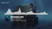 Intercom ft. Park Avenue - Decoy World