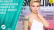 Scarlett Johansson: It's OK for women to enjoy sex