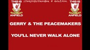 This is Anfield - 01 - Youll Never Walk Alone - Gerry & The Pacemakers