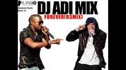 Dj Adi Mix-eminem feat Kanye West-forever(rзmix)