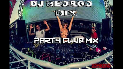Dj Georgo Mix - Party club mix