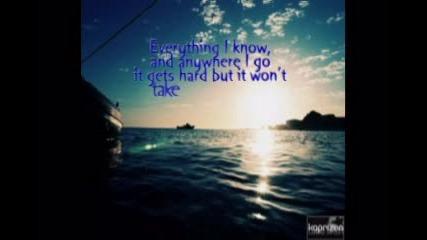 ;; Here W I T H O U T you ;;