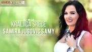 Samira Jugovic Samy - 2017 - Kraljica srece