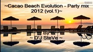 Cacao Beach Evolution - Party Mix 2012 (vol.1)