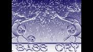 Як Басс 2 оТ Bass Cry