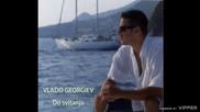 Vlado Georgiev - Ti i ja - (Audio 2007)
