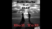 Bobi Kinta ft. Elly - Без теб