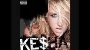 Kesha - I Made Out With A Rockstar