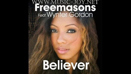 Freemasons ft. Wynter Gordon - Believer 2010 + Линк