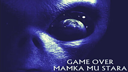 Fari (game Over) - Mamka mu stara